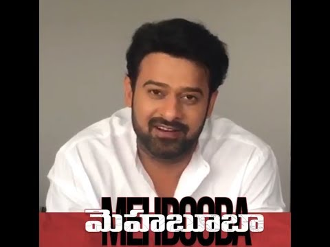 Prabhas About Mehabooba