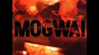 Mogwai   Rock Action [ Full Album ]