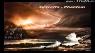 Gelvetta - Phantom