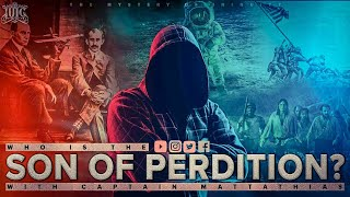 IUIC | Who Is The Son Of Perdition?