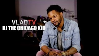 """BJ The Chicago Kid: I'm Trying to Make History With """"In My Mind"""""""