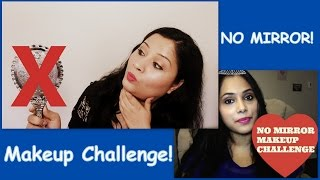 Image for video on No Mirror Makeup Challenge   Collab with Ankita B by beauty In budget