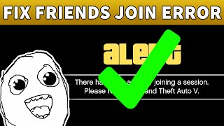 GTA Online Can't Join Friends Session PC/XBOX/PS4? | HOW TO FIX ERROR JOINING A SESSION OR TIMED OUT