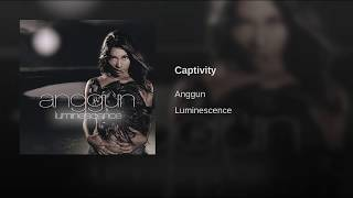 Anggun - Captivity