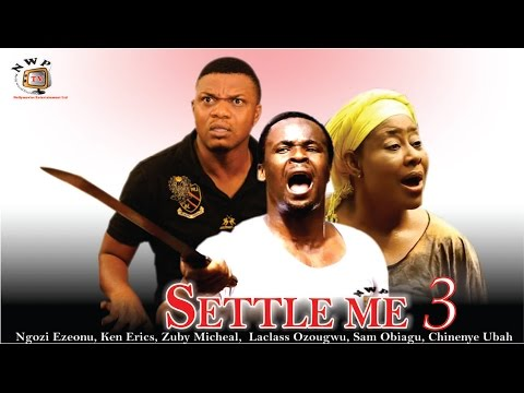 Settle Me Season 3    -  2015 latest Nigerian Nollywood  Movie