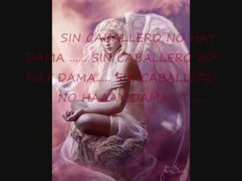 SIN CABALLERO NO HAY DAMA