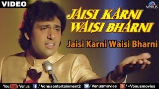 Jaisi Karni Waisi Bharni (Sad) - Male - YouTube
