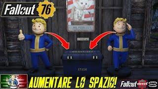Fallout 76 [GUIDA] Come aumentare/ottimizzare lo spazio ed il peso della cassa (Senza BUG) ITA