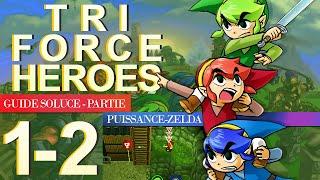 Soluce Tri Force Heroes : Niveau 1-2