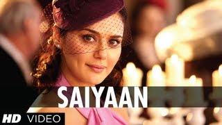 Saiyaan - Song Video - Ishkq In Paris