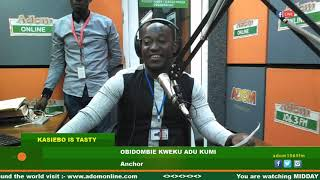 MIDDAY NEWS KASIEBO IS TASTY ON ADOM FM (20-8-19)