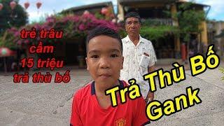 Trẻ Trâu Trả Thù Vì Bị Bố Gank Cầm 15 Triệu Dẫn Bố Đi Du Lịch Quẩy Banh Đà Nẵng | TQ97