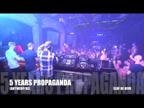 Elof de Neve @ 5 years Propaganda