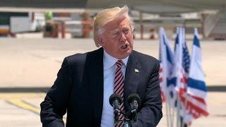 Trump speaks upon arrival in Israel