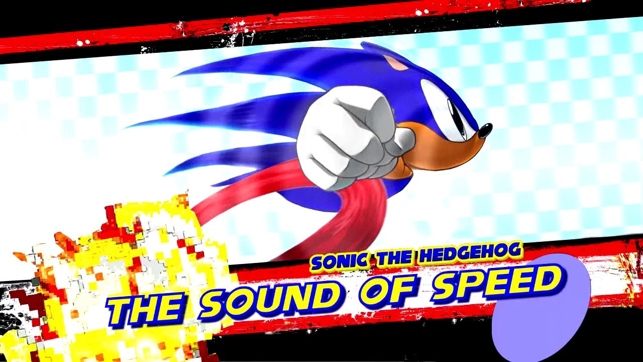 Sonic The Hedgehog: The Sound Of Speed