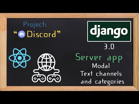 Django and ReactJS together - Modal text channels and categories | 21 thumbnail
