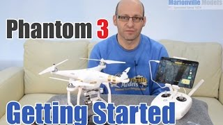 DJI Phantom 3 Pro/Advanced, Quick Start Guide, Setup & How To