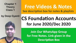 CS Foundation Accounts Classes -  Chapter 1 (Theory) - Class 1 for June 2019/Dec 2019