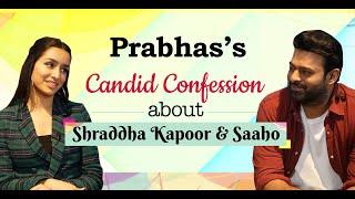 PRABHAS MOST HONEST INTERVIEW   Shraddha Kapoor   Saaho   Sujeeth   BOI