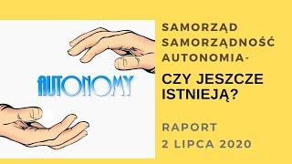 URSZULA: Samorząd, Samorządność, DECYZYJNOŚĆ NA POZIOMIE LOKALNYM – czy istnieje? Raport 2 lipca 2020 TŁ PL