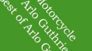 Arlo Guthrie - Motorcycle (Significance of the Pickle)