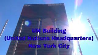UN Building (United Nations Headquarters) New York City