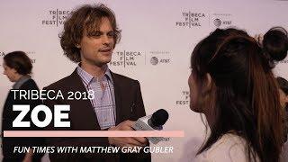 Tribeca 2018   Matthew Gray Gubler, Drake Doremus talk 'Zoe'