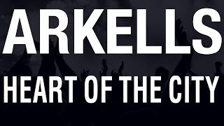 Arkells - Heart Of The City [HQ]