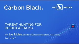 Threat Hunting for Dridex Attacks Using Carbon Black Response