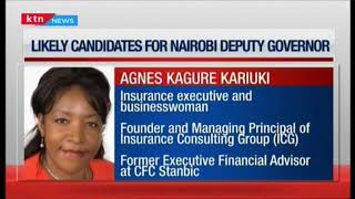 Who will it be? Likely candidates for Nairobi Deputy Governor