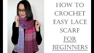 How To Crochet Easy Lace Scarf For Beginners