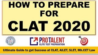 How to prepare for CLAT 2020 I Ultimate Guide by ProTalent