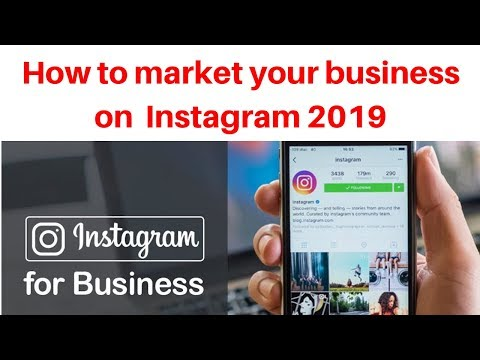 How to market your business on Instagram 2019