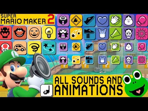 ALL NEW ANIMATIONS AND SOUND EFFECTS IN SUPER MARIO MAKER 2