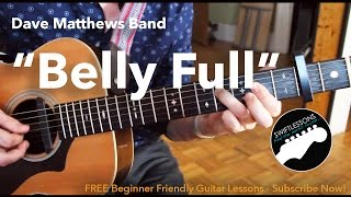 "Acoustic Guitar Lesson ""Bellyfull"" By Dave Matthews"