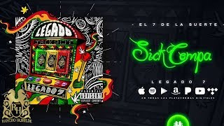 Sick Compa - Legado 7  (Video)
