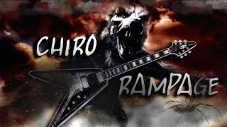 Video CHIRO RAMPAGE