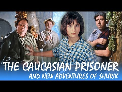 The Caucasian Prisoner and New Adventures of Shurik (with english subtitles)