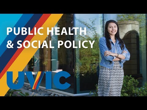 Public Health and Social Policy at UVic