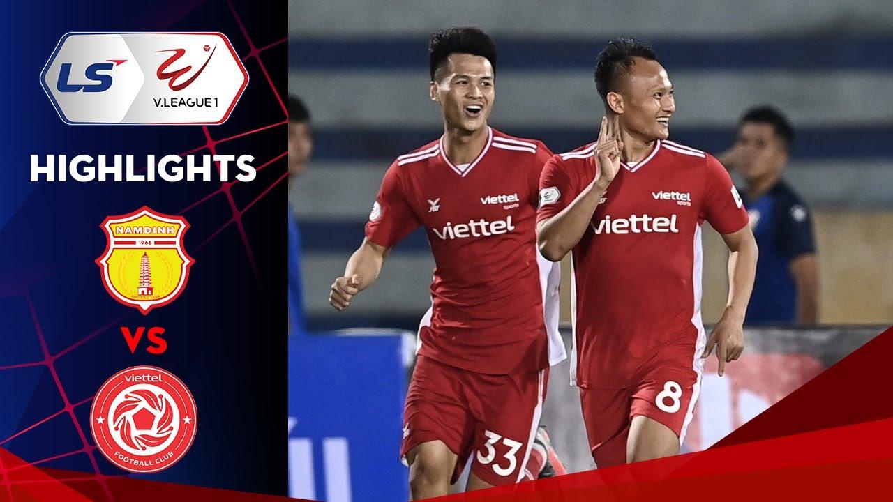Highlights | Nam Định – Viettel | 3 phút 2 bàn; chủ nhà thất thủ