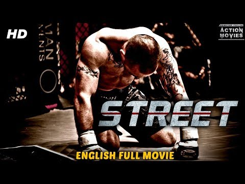 STREET - New Movies 2018 Full English Movies | New Hollywood Action Movies 2018 | Super Action Movie
