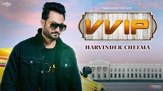 VVIP | Official Video | Harvinder Cheema | The Boss | Kaptaan | New Punjabi Song 2020