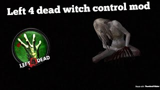 L4D2] Witch Control by t0pdevice (SourceMod) - Thủ thuật máy