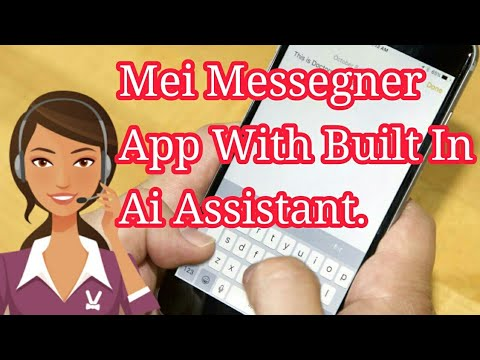 Mei Messegner App MESSAGING WITH AI Built In AI Assistant Review & Tutorial