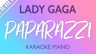 Lady Gaga   Paparazzi (Karaoke Piano)