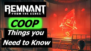 Remnant: From the Ashes! Everything you need to know on online coop!