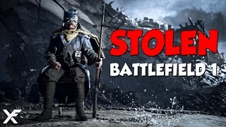 Stolen - Battlefield 1 Epic and Funny Moments