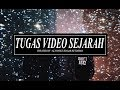 Video Tugas SEJARAH 2K18 [Edgar Setiawan XI IPS ]