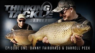 Korda Thinking Tackle Online Episode 1: Danny Fairbrass & Darrell Peck | Carp Fishing 2018