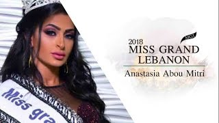 Anastasia Abou Mitri Miss Grand Lebanon 2018 Introduction Video